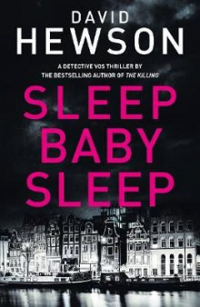 Sleep baby sleep av David Hewson (Heftet)