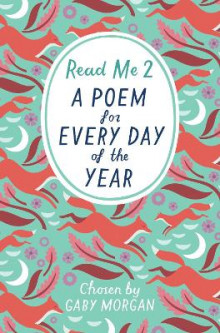 Read Me 2: A Poem for Every Day of the Year av Gaby Morgan (Heftet)