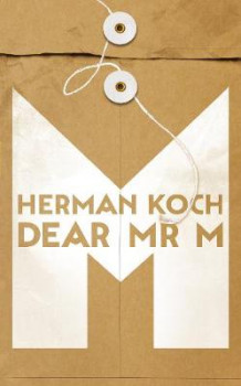 Dear Mr M av Herman Koch (Innbundet)