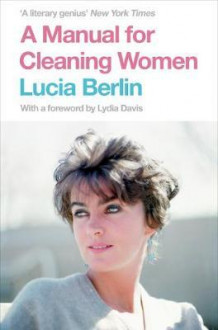 A manual for cleaning women av Lucia Berlin (Heftet)