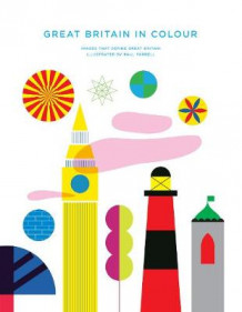 Great Britain in Colour av Paul Farrell (Innbundet)