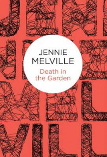 Death in the Garden av Jennie Melville (Innbundet)