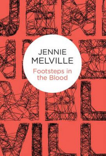 Footsteps in the Blood av Jennie Melville (Heftet)