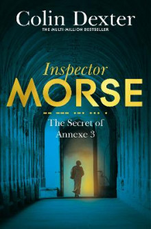 The Secret of Annexe 3 av Colin Dexter (Heftet)