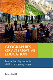 Geographies of alternative education av Peter Kraftl (Innbundet)