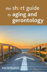 Omslag - The Short Guide to Aging and Gerontology