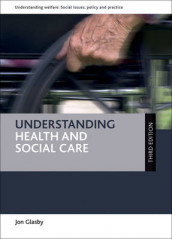 Understanding Health and Social Care av Jon Glasby (Heftet)