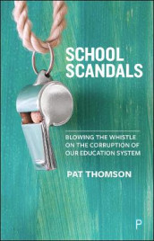 School Scandals av Pat Thomson (Heftet)