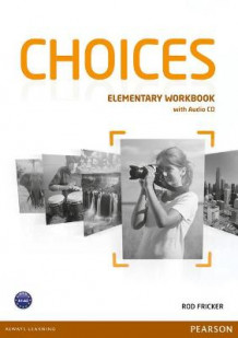 Choices Elementary Workbook & Audio CD Pack av Rod Fricker (Blandet mediaprodukt)