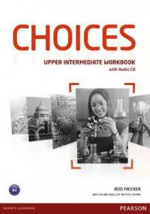 Choices Upper Intermediate Workbook & Audio CD Pack av Rod Fricker (Blandet mediaprodukt)