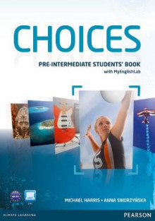 Choices Pre-intermediate Students' Book & PIN Code Pack av Michael Harris og Anna Sikorzynska (Blandet mediaprodukt)