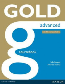 Gold Advanced Coursebook: Advanced av Amanda Thomas og Sally Burgess (Heftet)