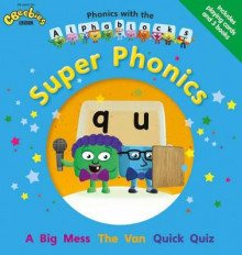Phonics with the Alphablocks: Super Phonics av Joe Elliot, Caroline Harris og Catherine Baker (Blandet mediaprodukt)