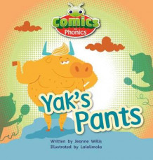 Comics for Phonics Yak's Pants 6-pack Red A Set 7 av Jeanne Willis (Samlepakke)