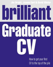 Brilliant Graduate CV av Jim Bright, Joanne Earl og David Winter (Heftet)