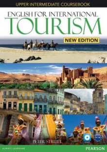 English for International Tourism Upper Intermediate New Edition Coursebook and DVD-ROM Pack av Peter Strutt, Iwona Dubicka og Margaret O'Keeffe (Blandet mediaprodukt)