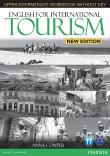 English for International Tourism Upper Intermediate New Edition Workbook without Key and Audio CD Pack av Anna Cowper (Blandet mediaprodukt)