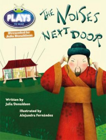 Julia Donaldson Plays the Noises Next Door: Gold/2b av Julia Donaldson (Heftet)
