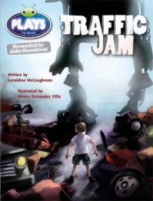 Julia Donaldson Plays Traffic Jam: Lime/3c av Geraldine McCaughrean (Heftet)