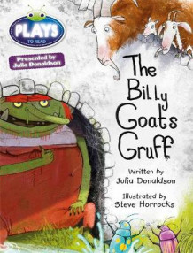 Julia Donaldson Plays Turquoise/1B the Billy Goats Gruff av Julia Donaldson (Heftet)
