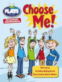Julia Donaldson Plays Lime/3C Choose Me: Lime/3c av Geraldine McCaughrean (Heftet)