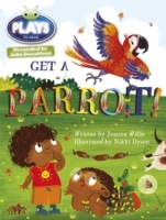 Julia Donaldson Plays Get a Parrot!: Blue (KS1)/1b av Jeanne Willis (Heftet)