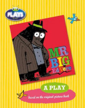 BC JD Plays to Act Mr Big: A Play Educational Edition av Ed Vere (Heftet)