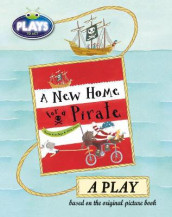 Bug Club Julia Donaldson Plays to Act A New Home for a Pirate: A Play Educational Edition av Ronda Armitage (Heftet)