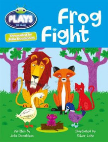 Julia Donaldson Plays Frog Fight: Orange/1a av Julia Donaldson og Rachael Sutherland (Blandet mediaprodukt)