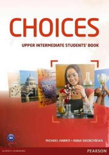 Choices Upper Intermediate Students' Book & MyLab PIN Code Pack av Anna Sikorzynska og Michael Harris (Blandet mediaprodukt)