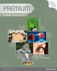 Premium C1 Coursebook with Exam Reviser, Access Code and iTests CD-ROM Pack av Araminta Crace og Elaine Boyd (Blandet mediaprodukt)