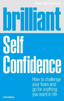 Brilliant Self Confidence av Mike McClement (Heftet)
