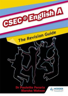 English A CSEC Revision Guide:A Complete English Revision Guide for CSEC English A av Neville Grant (Heftet)