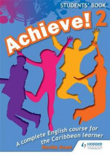 Omslag - Achieve! Students Book 2: Student Book 2: An English Course for the Caribbean Learner: Students Book Bk. 2