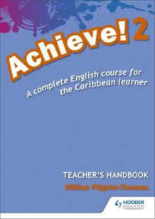 Achieve! Teacher Handbook 2: An English Course for the Caribbean Learner av Thomas Pilgrim (Blandet mediaprodukt)