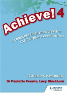 Achieve! Teacher Handbook 4: A Complete English Course for CSEC English A av Paulette Feraria (Blandet mediaprodukt)