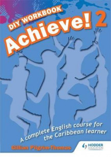 Achieve! Do it Yourself Workbook 2: An English Course for the Caribbean Learner av Thomas Pilgrim (Heftet)