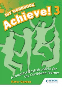 Achieve! Do it Yourself Workbook 3: An English Course for the Caribbean Learner av Gordon Gregory (Heftet)