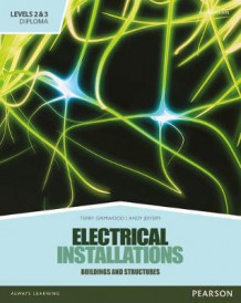 Level 2 and 3 Diploma in Electrical Installations ( Buildings and Structures) Candidate handbook av Terry Grimwood og Andy Jeffrey (Heftet)