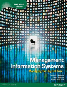 Management Information Systems with Access Code for MyManagement Lab Arab World Edition av Kenneth C. Laudon, Jane P. Laudon og Ahmed El-Ragal (Blandet mediaprodukt)