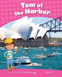 Level 2: Tom at the Harbour CLIL AmE av Barbara Ingham (Heftet)