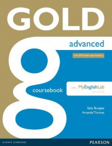 Gold Advanced Coursebook with Advanced MyLab Pack av Amanda Thomas, Sally Burgess, Nick Kenny og Sue Elliott (Blandet mediaprodukt)