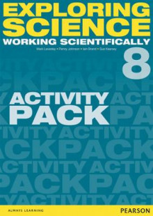 Exploring Science: Working Scientifically Activity Pack Year 8 av Mark Levesley, P. Johnson, Susan Kearsey og Iain Brand (Perm)