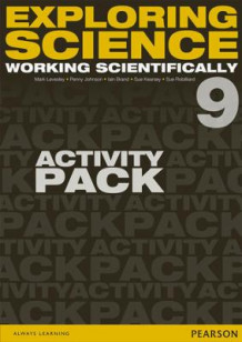 Exploring Science: Working Scientifically Activity Pack Year 9 av P. Johnson, Susan Kearsey, Iain Brand, Sue Robilliard og Mark Levesley (Perm)