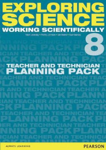 Exploring Science: Working Scientifically Teacher & Technician Planning Pack Year 8 av Mark Levesley, P. Johnson, Susan Kearsey og Iain Brand (Perm)