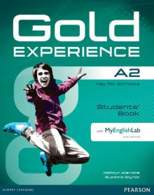 Gold Experience A2 Students' Book with MyEnglishLab Pack av Kathryn Alevizos og Suzanne Gaynor (Blandet mediaprodukt)