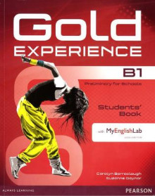 Gold Experience B1 Students' Book with MyEnglishLab Pack av Carolyn Barraclough, Suzanne Gaynor, Kathryn Alevizos og Jill Florent (Blandet mediaprodukt)