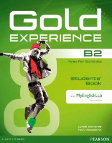 Gold Experience B2 Students' Book with MyEnglishLab Pack av Lynda Edwards og Mary Stephens (Blandet mediaprodukt)