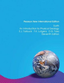 Earth: An Introduction to Physical Geology, Plus MasteringGeology without eText av Edward J. Tarbuck, Frederick K. Lutgens og Dennis Tasa (Blandet mediaprodukt)