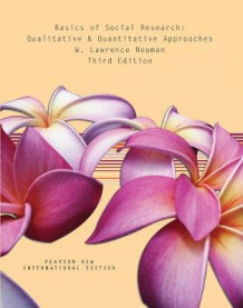 Basics of Social Research: Qualitative and Quantitative Approaches, Plus MyResearchKit without eText av Lawrence W. Neuman (Blandet mediaprodukt)